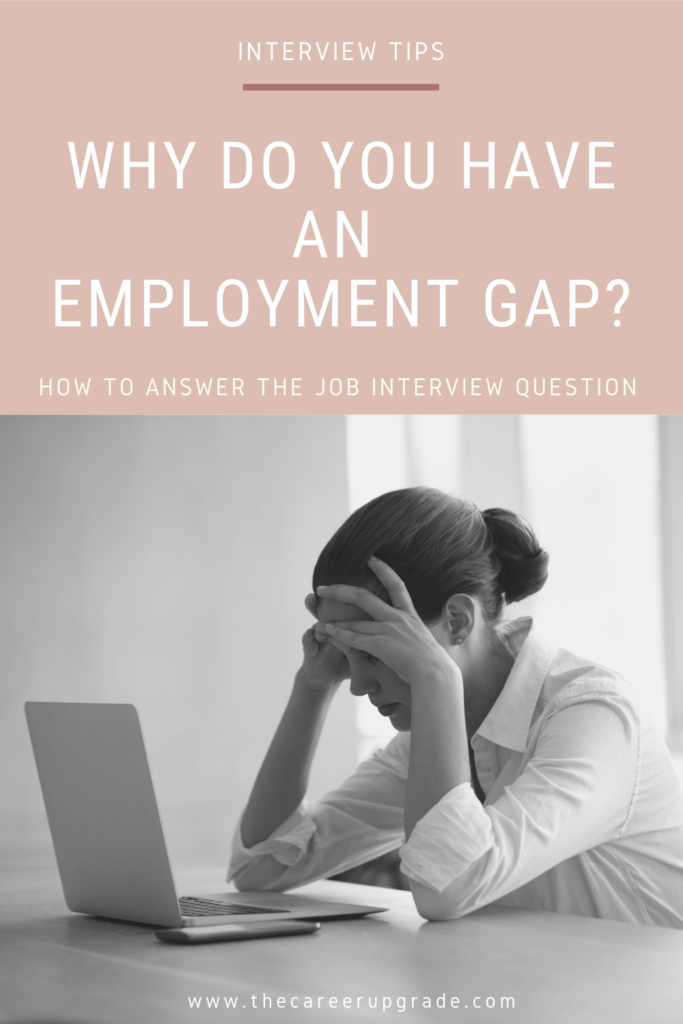 Women worried that she cannot answer interview questions about her employment gap