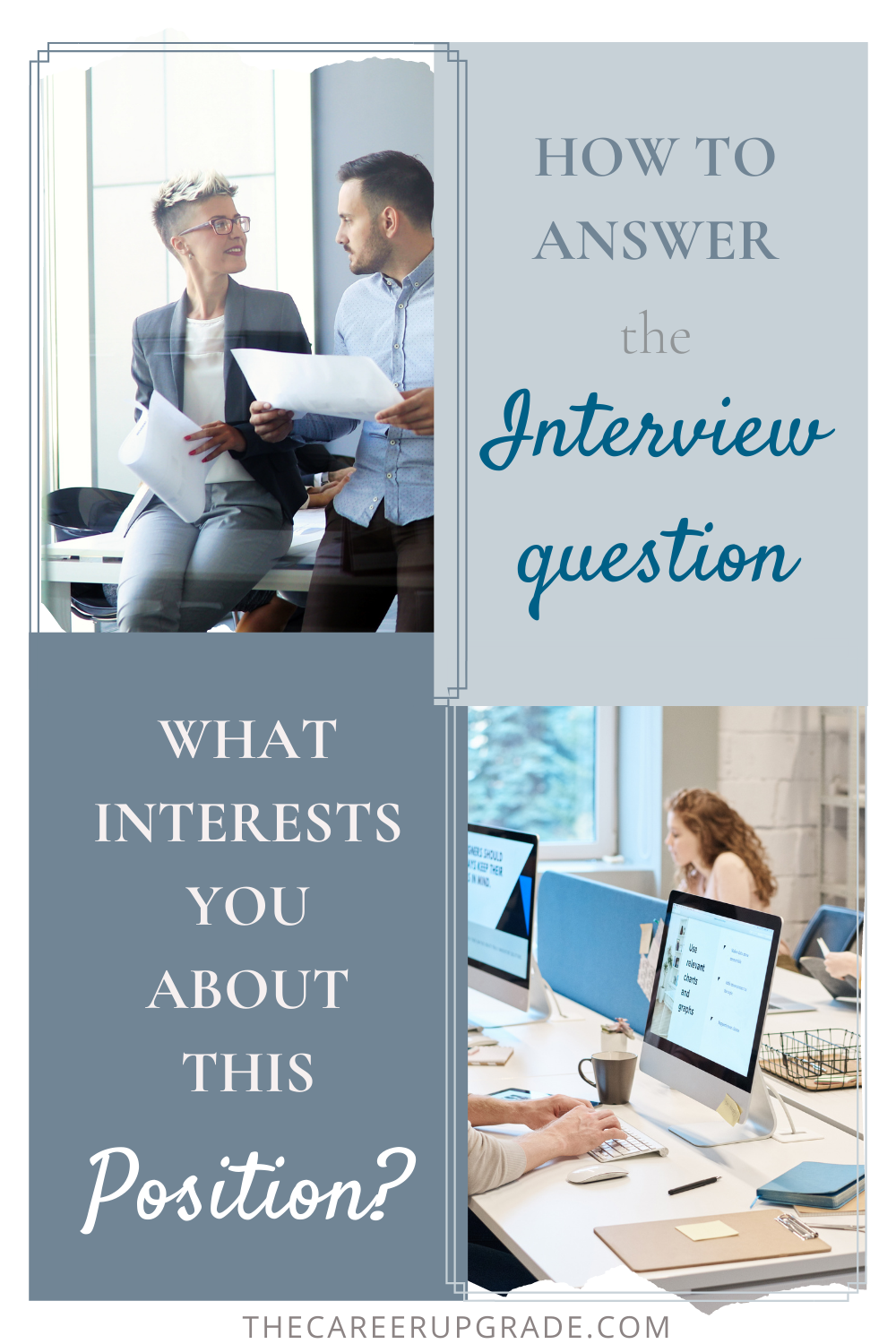 image with text overlay how to answer the question what interest you about this position?