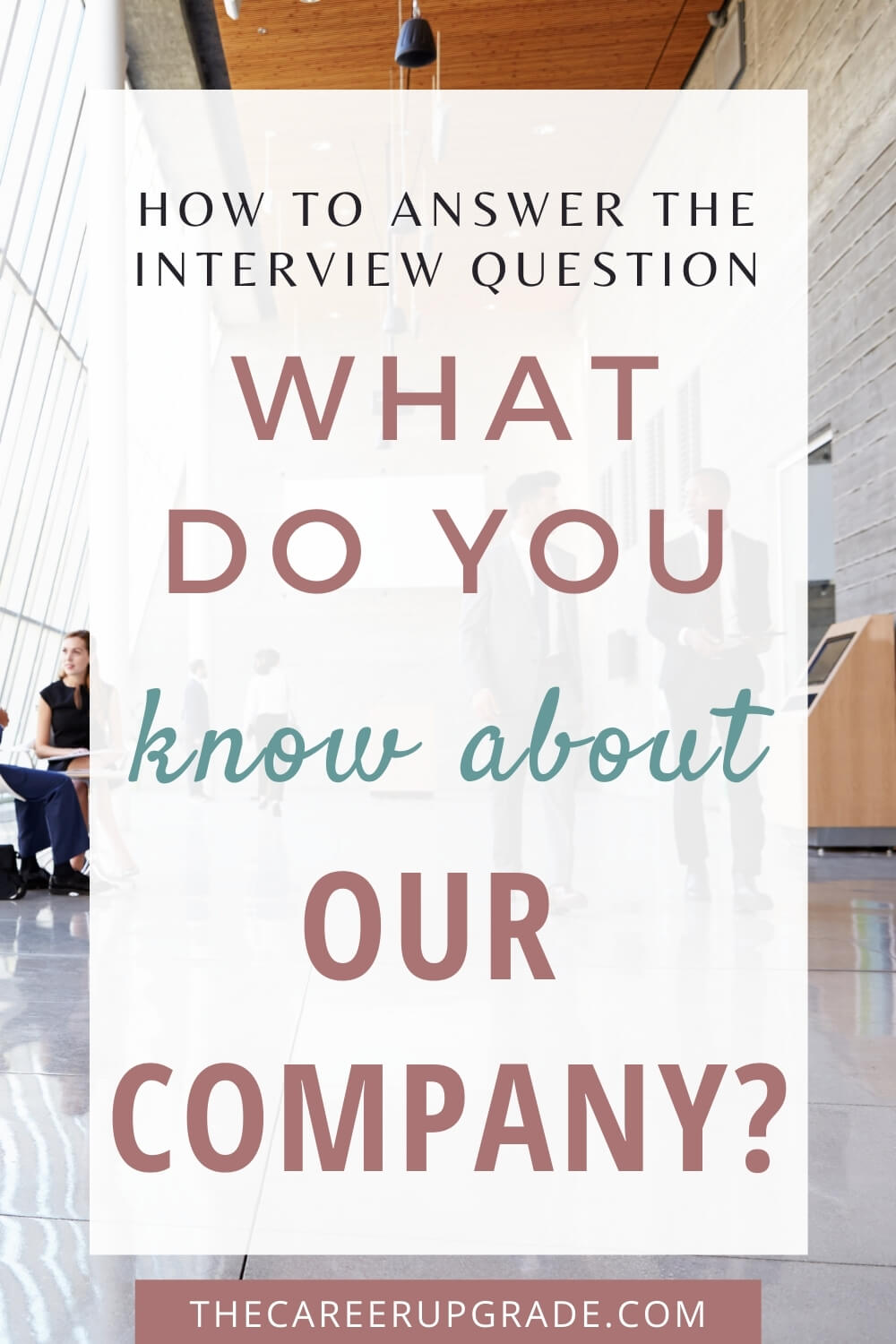 How to answer the interview question What interests you about this position?